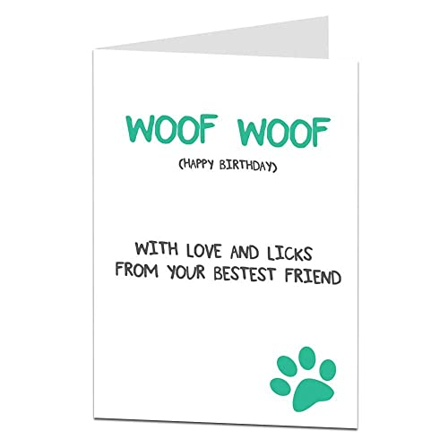 Woof With Love And Licks From Your Bestest Friend