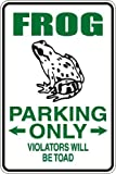 StickerPirate Frog Parking Only Violators Will Be Toad 8' x 12' Metal Novelty Sign Aluminum S045
