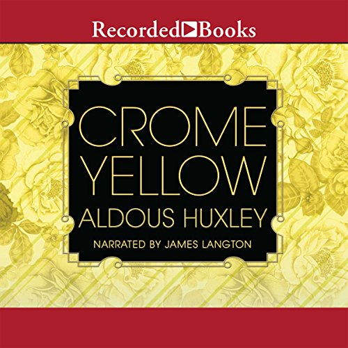 Crome Yellow audiobook cover art