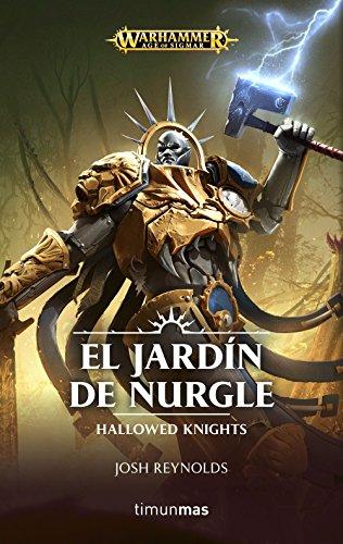 El jardín de Nurgle: Hallowed Knights (Warhammer Age of Sigmar)