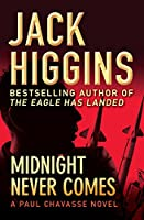 Midnight Never Comes (Paul Chavasse Novels)