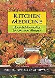 Kitchen Medicine: Household Reme...