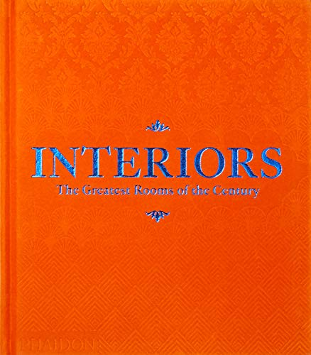 Interiors (Orange Edition): The Greatest Rooms of the Century