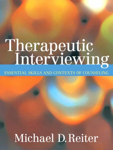 Price comparison product image Therapeutic Interviewing: Essential Skills and Contexts of Counseling