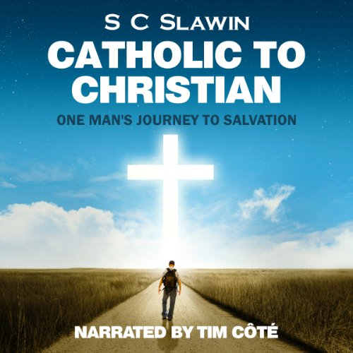 Catholic to Christian audiobook cover art