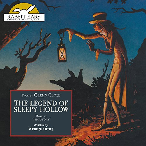 The Legend of Sleepy Hollow     Rabbit Ears: A Classic Tale (Spotlight)              By:                                                                                                                                 Washington Irving                               Narrated by:                                                                                                                                 Glenn Close                      Length: 26 mins     1 rating     Overall 5.0
