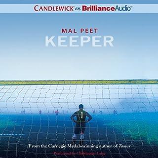 Keeper                   Auteur(s):                                                                                                                                 Mal Peet                               Narrateur(s):                                                                                                                                 Christopher Lane                      Durée: 6 h et 2 min     2 évaluations     Au global 4,5