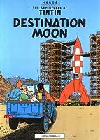 Destination Moon (The Adventures of Tintin: Original Classic)