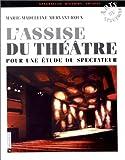 L'assise du théâtre: Pour une étude du spectateur (Arts du spectacle. Spectacles, histoire, société) (French Edition)