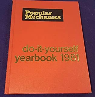 1981 POPULAR MECHANICS Do-It-Yourself Yearbook Hardcover Book