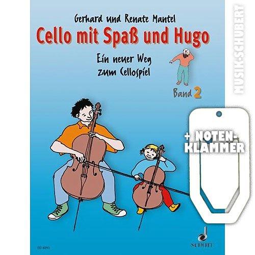 Cello mit Spaß und Hugo Band 2 inkl. praktischer Notenklammer - Ein neuer Weg zum Cellospiel für den Einzel- und Gruppenunterricht mit Kindern im Alter von 5-10 Jahren (broschiert) von Gerhard und Renate Mantel (Noten/Sheetmusic)