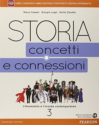 Storia. Concetti e connessioni. Per le Scuole superiori. Con e-book. Con espansione online (Vol. 3)