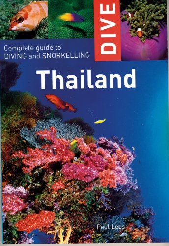 Dive Thailand: Complete Guide to Diving and Snorkeling