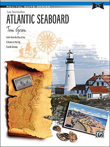 Atlantic Seaboard (Recital Suite Series)