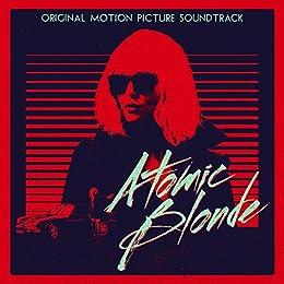 Atomic Blonde Original Motion Picture Soundtrack Cover