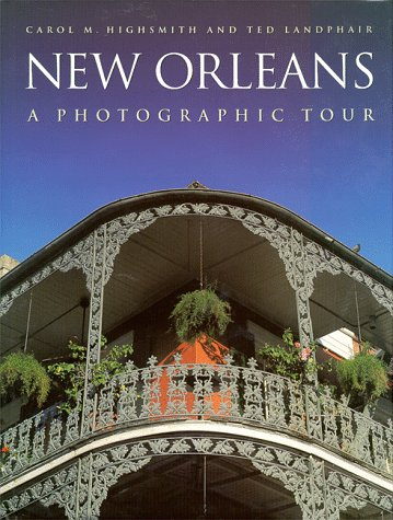 New Orleans: A Photographic Tour (Photographic Tour Series)