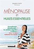 Ménopause et huiles essentielles