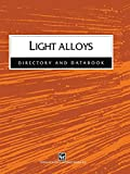 Light Alloys: Directory And Databook