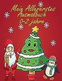 Mein Allererstes Ausmalbuch 0-2 jahre: (Weihnachten) 0-2 Jahre und älter, lustig und kreativ, aber einfach und leicht mit Buntstiften, Filzstiften und ... zu färben, die Ihre Kinder lieben werden