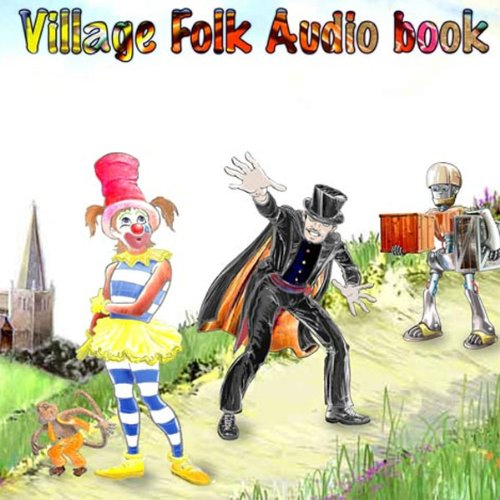 The Village Folk - Audio Book One cover art