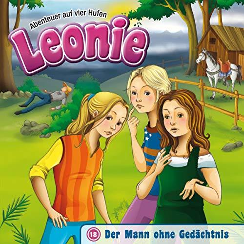 Leonie - Der Mann ohne Gedächtnis (18) (Abenteuer auf vier Hufen (18), Band 18)