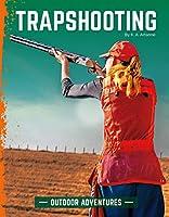 Trapshooting (Outdoor Adventures)