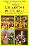 Connaitre les santons de provence de Majoie-Le Lous. France (1998) Broché