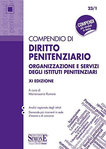 Compendio di diritto penitenziario. Organizzazione e servizi degli istituti penitenziari