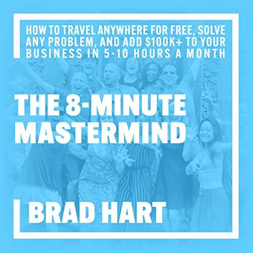 『The 8-Minute Mastermind』のカバーアート