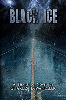 Black Ice (English Edition) van [Charles Dewandeler]