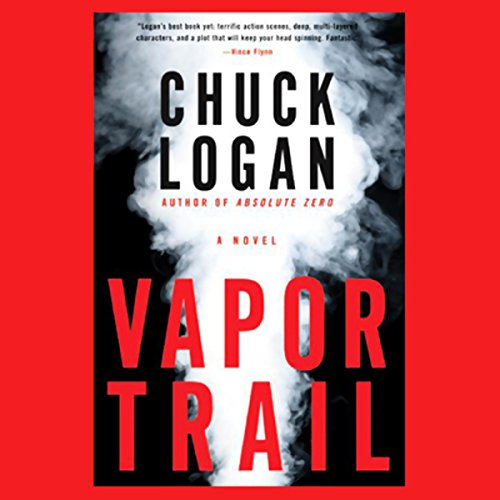 Vapor Trail Audiobook By Chuck Logan Audible