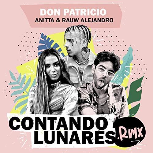 Contando Lunares (feat. Anitta & Rauw Alejandro) [Remix]