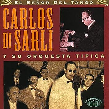 El Señor del Tango. Carlos Di Sarli y Su Orquesta Típica.