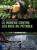 Le indiens contre les rois du pétrole