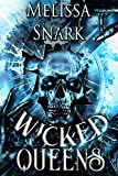 Wicked Queens: A Captain Hook Campfire Story (Captain Hook and the Pirates of Neverland) (English Edition)