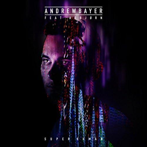 Andrew Bayer feat. Asbjørn