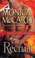 The Recruit: A Highland Guard Novel