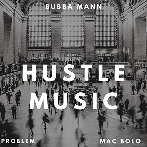 Bubba Mann feat. Problem & Mac Bolo