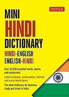 Tuttle Mini Hindi Dictionary: Hindi-English English-Hindi (Tuttle Mini Dictiona)