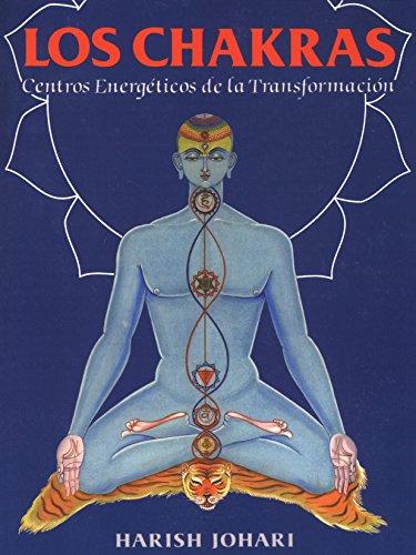 Los Chakras: Centros Energéticos de la Transformación (Inner Traditions)