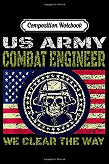 Composition Notebook: Combat Engineer For US Army Sappers  Journal/Notebook Blank Lined Ruled 6x9 100 Pages