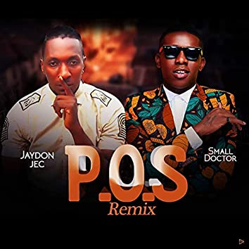 P.O.S (feat. Small Doctor)