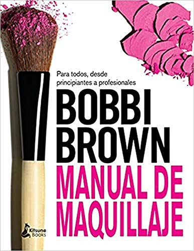 Manual de maquillaje de Bobbi Brown (BELLEZA)