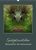 Spiegelwelten - Botschaften der Naturwesen (Wandkalender 2022 DIN A3 hoch): Spiegelfotografie, mit Blick in andere Dimensionen von Katharina Hubner (Monatskalender, 14 Seiten )
