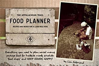 By Lou Adsmond - The Appalachian Trail Food Planner: Second Edition: Recipes and M (2nd Edition) (2009-04-15) [Spiral-bound]