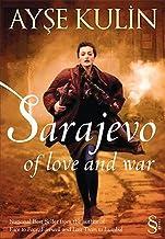 Sarajevo:of love and war
