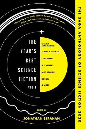 The Year's Best Science Fiction Vol. 1: The Saga Anthology of Science Fiction 2020