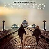 Never Let Me Go (Original Motion Picture Soundtrack)