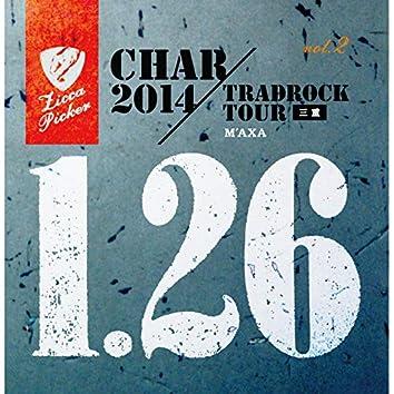 ZICCA PICKER'14 vol.2 live in Matsusaka