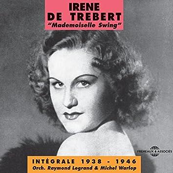 Irène de Trébert Mademoiselle Swing 1938-1946 (feat. Orchestre Raymond Legrand, Michel Warlop)